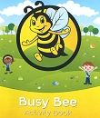 NEW - Busy Bee Activity Book