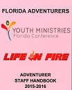 FL Adventurer Staff Handbook - 2018-2019  You can get this item online visit us at floridaconference.com