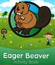 NEW Eager Beaver Activity Book